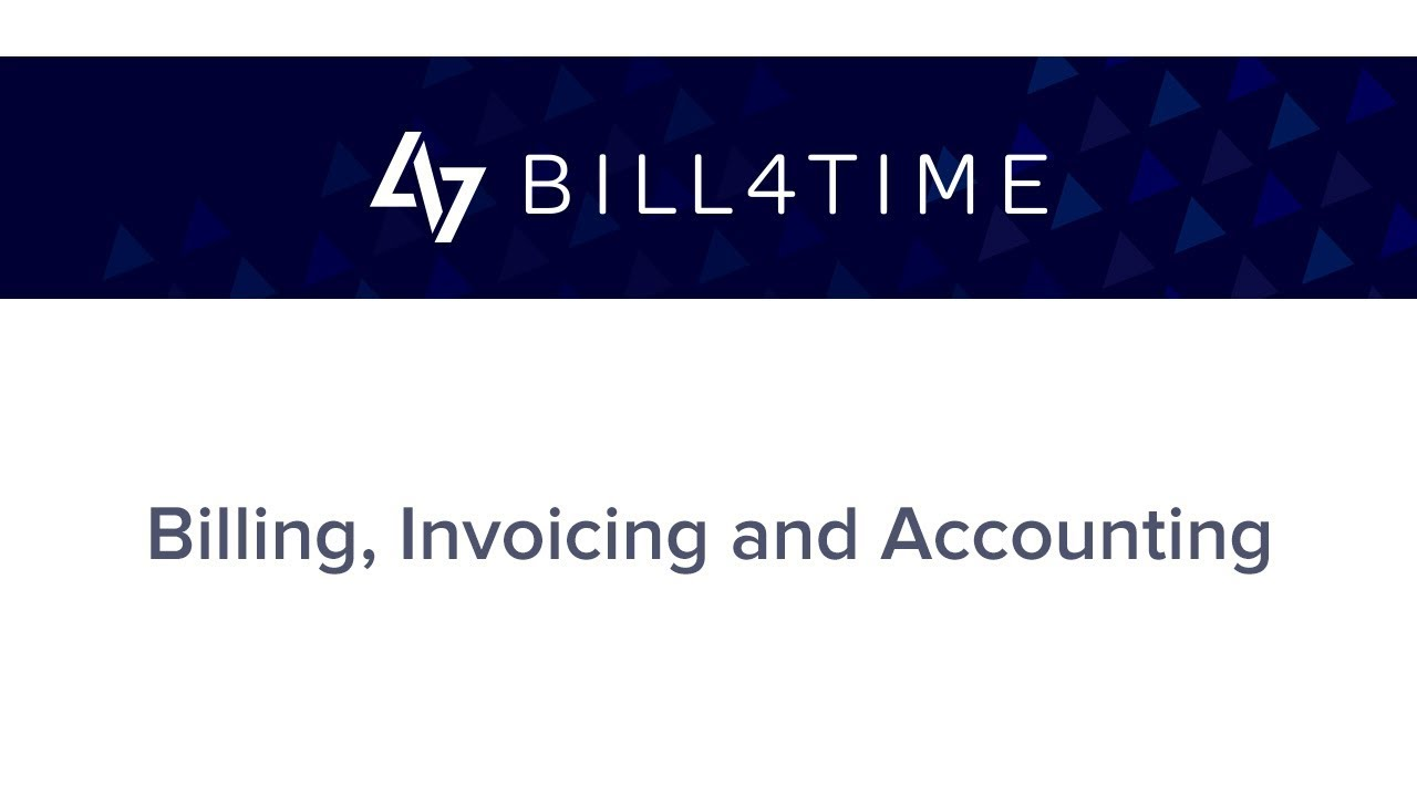 Bill4Time:   Billing, Invoicing and Accounting