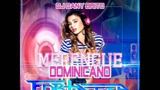 Dj Dany Brito Merengue Dominicano Fortaleza Vol.1