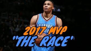 "Russell Westbrook-(Emotional)""The Race""2017 HD"