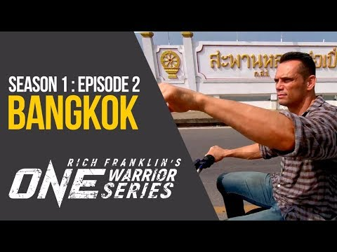 Rich Franklin's ONE Warrior Series | Season 1 | Episode 2 | Bangkok