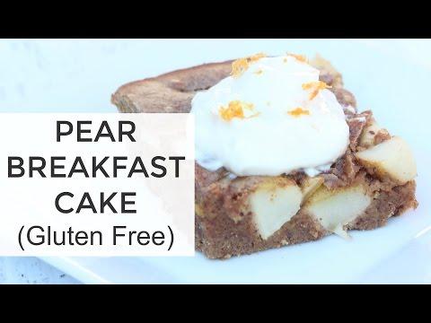 Gluten Free Pear Breakfast Cake Recipe | Healthy Breakfast Recipes