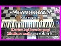 FATAMORGANA - Rita Sugiarto -  Karaoke Dangdut Korg Pa3X