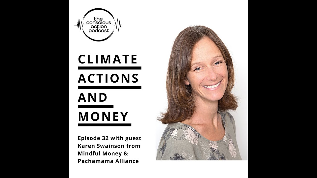 Climate actions and money with Karen Swainson