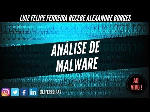 Análise de Malware com Alexandre Borges