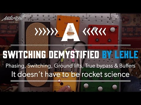Switching Demystified by Lehle Pedals - It doesn't have to be rocket science!