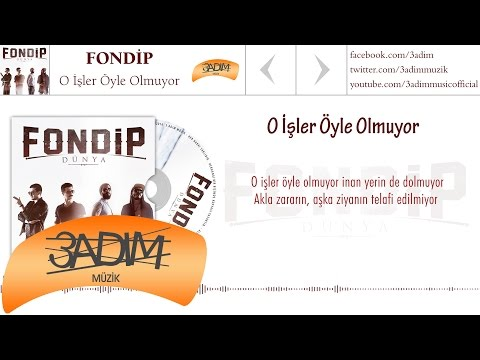 Fondip - O İşler Öyle Olmuyor (Official Lyric Video)