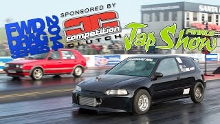 round 6 2014 fwd drag series sponsored by competition clutch japshow finale