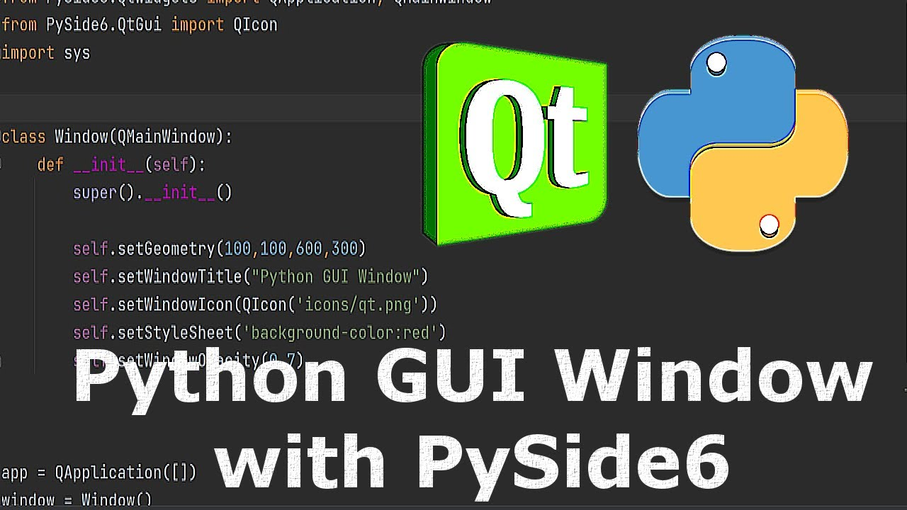 Python GUI Window with PySide6 (Qt for Python)
