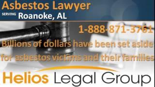 Roanoke Asbestos Lawyer & Attorney   Alabama