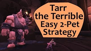 Tarr the Terrible 2 Pet Guide for An Awfully Big Adventure or Powerleveling