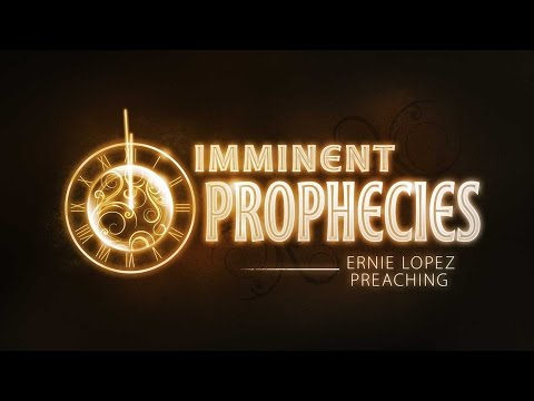 Imminent Prophecies  02042016 - The Door Christian Fellowship - El Paso Texas