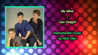 My Mine Can Delight Instrumental Cover By Nick Olar