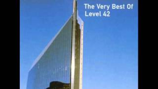 Leaving me now - Level 42