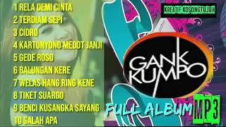 Download Mp3 Gank Kumpo Terbaru Koplo Full Album Mantap
