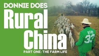 Rural China | Part 1: The Farm Life