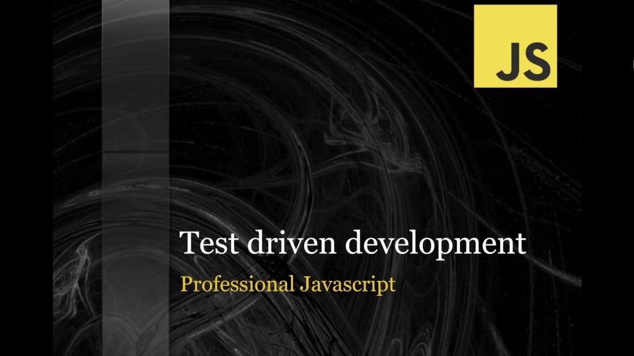 Javascript tutorial for beginners test driven development youtube javascript tutorial for beginners test driven development baditri Images
