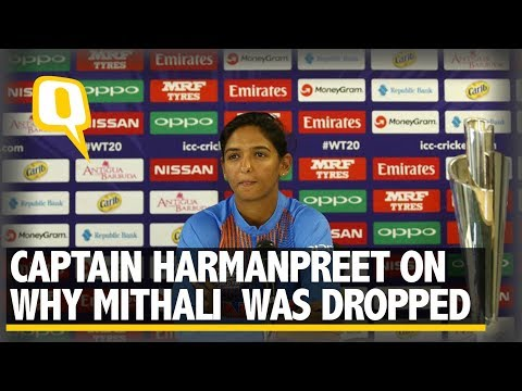 Harmanpreet Kaur Explains Why Mithali Raj Was Left Out of WT20 S/F vs Eng | The Quint
