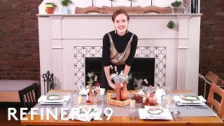 3 Easy Dinner Party DIY's | R29 Holidays | Refinery29