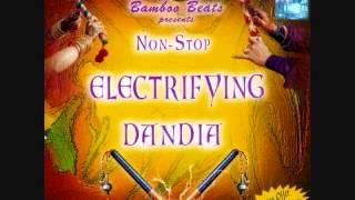 Non Stop Electrifying Dandia Track 2 Of 2