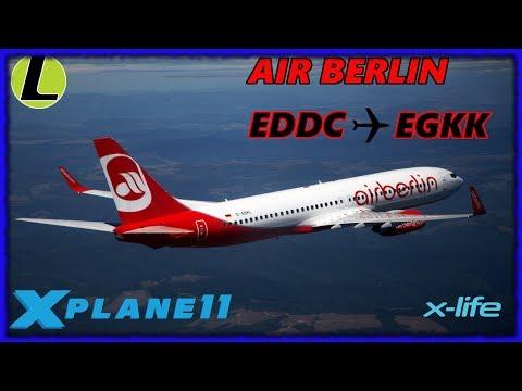 London Calling | X-PLANE 11 | Dresden (EDDC) ✈ London Gatwick (EGKK) w/X-LIFE & B737-800 by Zibo