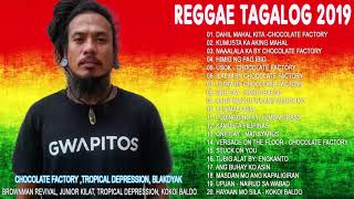 NEW Tagalog Reggae Classics Songs 2019 | Chocolate Factory ,Tropical Depression, Blakdyak NEW Tagalog Reggae Classics Songs 2019 | Chocolate ...