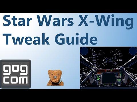 Star Wars X-Wing Tweak Guide GOG.com Steam