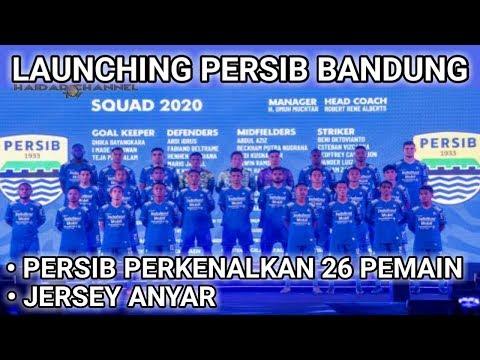Launching Persib Bandung |  Persib Perkenalkan 26 Pemain Dan Jersi Anyar