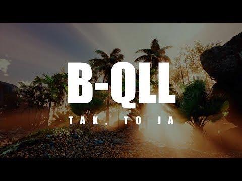 Смотреть клип B-Qll - Tak To Ja