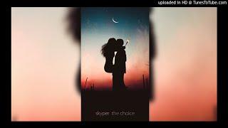 skyper - the choice