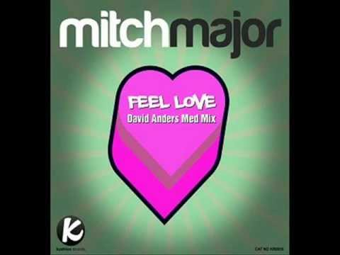 Mitch Major - Feel Love (Sunshine Mix)