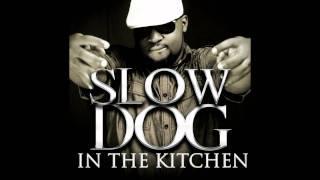 Slow Dog - I Love Ugly Girls