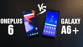 Galaxy A6 Plus vs OnePlus 6 - Full comparison with Camera Samples