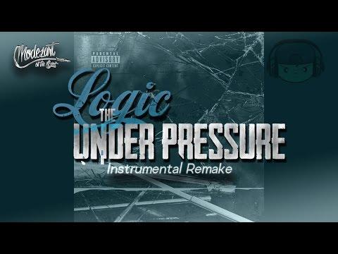 Logic - Under Pressure Instrumental (ReProd. By Modezart)