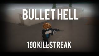 Bullet Hell - 190 Kill Streak (World Record)