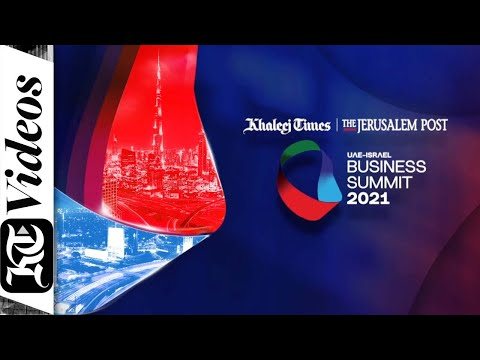 UAE-Israel Business Summit 2021