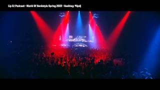 World Of Hardstyle 2015 Spring