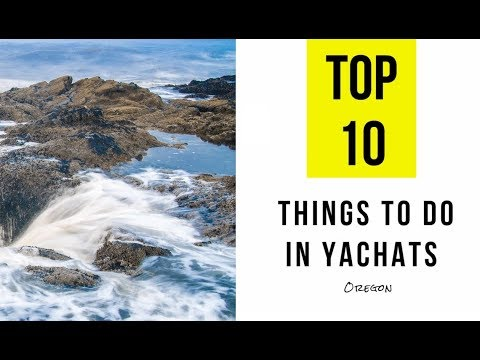 TOP 12  Attractions &  Things to Do in Yachats, Oregon