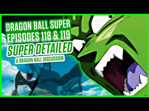Download Youtube: DRAGON BALL SUPER EPISODE 118 & 119   A Dragon Ball Discussion