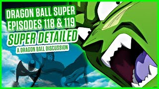 DRAGON BALL SUPER EPISODE 118 & 119 | A Dragon Ball Discussion
