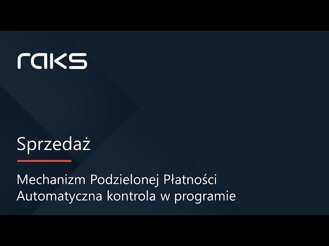 Mechanizm Podzielonej Płatności - automatyczna kontrola w programie RAKS