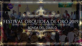Ronda del diablo Festival Orquidea de oro 2019