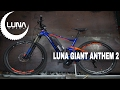 Luna Cycle BBSHD Giant Anthem 2 with Eric and Karl