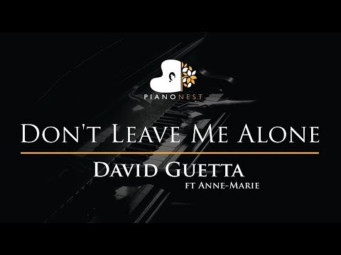 David Guetta ft Anne-Marie - Don't Leave Me Alone - Piano Karaoke / Sing Along Cover with Lyrics