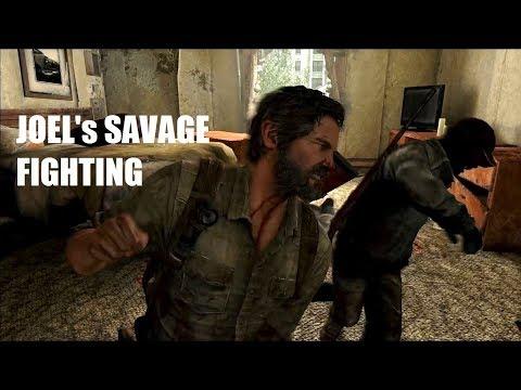 Joel's Savage Fighting - The Last of Us