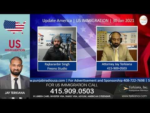 Update America | US IMMIGRATION | 30 Jan 2021|  Attorney Jay Terkiana 415-909-0503