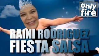 RAINI RODRIGUEZ - FIESTA SALSA (REMIX)