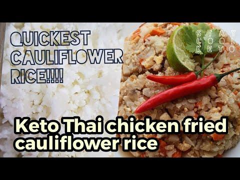 Quickest Cauliflower Rice! & Thai Chicken Fried