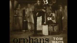 Tom Waits - Tell It To Me