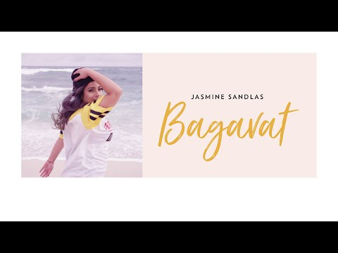 Bagavat (Full Video) | Jasmine Sandlas | Latest Hindi Songs 2019