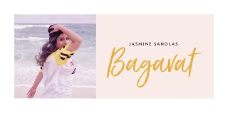 Bagavat (Full ) | Jasmine Sandlas | Latest Hindi Songs 2019